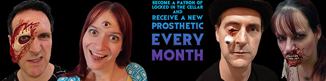 Become a Patron of Locked in the Cellar and receive a new prosthetic every month