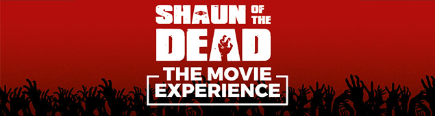Shaun of the Dead – Movie Experience