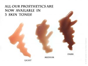 All our prosthetics are available in 3 skin tones: Light, Medium or Dark.