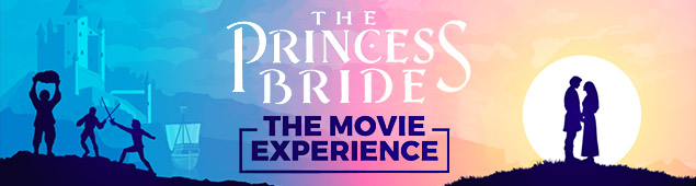 The Princess Bride – Movie Experience
